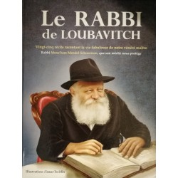 Le Rabbi du Loubavitch avec illustrations